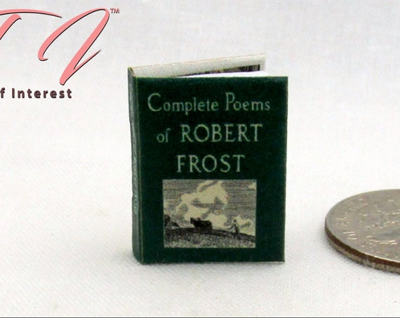 POEMS Of ROBERT FROST Miniature Book 1:12 Scale Dollhouse Book American Poet Poetry