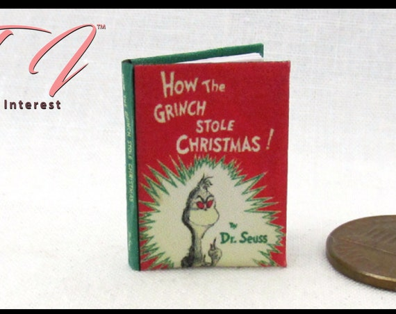 "HOW The GRINCH STOLE Christmas Dollhouse Miniature Book 1:12 Scale  1"" Book Scale Dolls House Scale Children's Story"