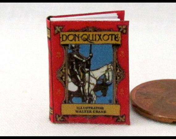 DON QUIXOTE Illustrated by Walter Crane Miniature Book Dollhouse 1:12 Scale Illustrated Readable Book Windmills Chivalry Romance Knight