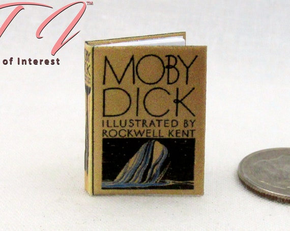 MOBY DICK Miniature Dollhouse Book 1:12 Scale Illustrated Readable White Whale 1851 Novel Herman Melville Captain Ahab