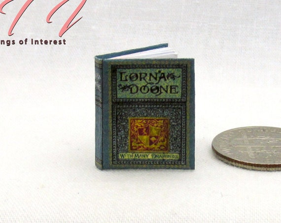 LORNA DOONE Miniature Dollhouse Book 1:12 Scale Illustrated Readable Book Novel Romance Exmoor