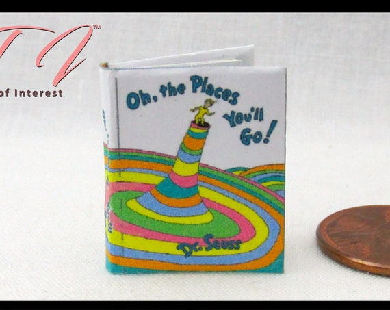 OH The PLACES You'll GO Miniature Book Dollhouse 1:12 Scale Dr. Seuss Readable Illustrated Book Dolls House Scale Children's Story