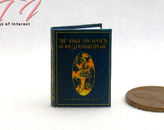 The SONGS And SONNETS Of William SHAKESPEARE Miniature Book Dollhouse 1:12 Scale Readable Illustrated Book English Poet Playwright Actor