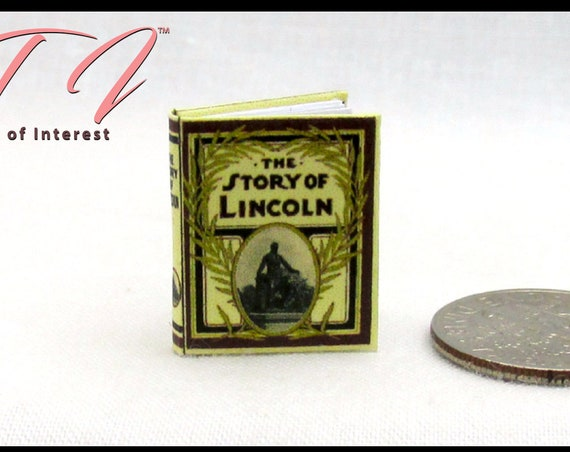 "ABRAHAM LINCOLN Miniature Dollhouse 1:12 Scale Book 1"" Scale Illustrated Readable Book Civil War United States Slavery History"
