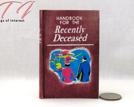 BEETLEJUICE Handbook of the Recently Deceased 1:3 Scale Readable Book American Girl Size Scale 18 inch AG Doll Scale Haunted House