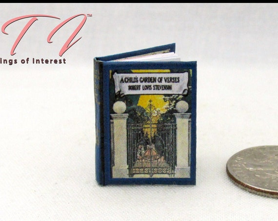 "A CHILDREN'S GARDEN Of Verses Miniature Book Dollhouse 1:12 Scale 1"" Scale Illustrated Book 1905 by Robert Louis Stevenson Poet Poem"
