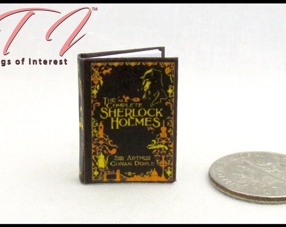 The COMPLETE SHERLOCK HOLMES Miniature Book Dollhouse 1:12 Scale Illustrated Readable Book Detective Arthur Conan Doyle Dr. Watson