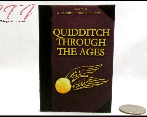 QUIDDITCH Through The Ages 1:3 Scale Miniature Illustrated Readable Book Boy Wizard Potter Golden Snidget World Cup Broom Quaffle