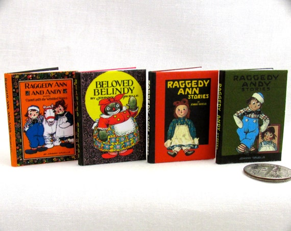 1:6 Scale RAGGEDY BOOKS Set of 4 Books Readable Illustrated Raggedy Anne, Raggedy Andy, Camel with Wrinkled Knees Belindy