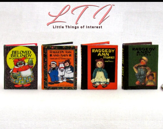 RAGGEDY SET in 1:12 Scale Raggedy Ann, Raggedy Andy Stories, Beloved Belindy, Camel With Wrinkled Knees Miniature Dollhouse Books