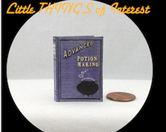 ADVANCED POTION MAKING Textbook in 1:6 Scale Illustrated Readable Spell Book Magic Wizard Witch Fortune Teller Potter Popular Boy Wizard