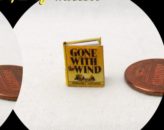 "1:24 Scale GONE With The WIND Miniature Book Dollhouse Book As God is my witness, I'll never be hungry again 1/2"" Scale"