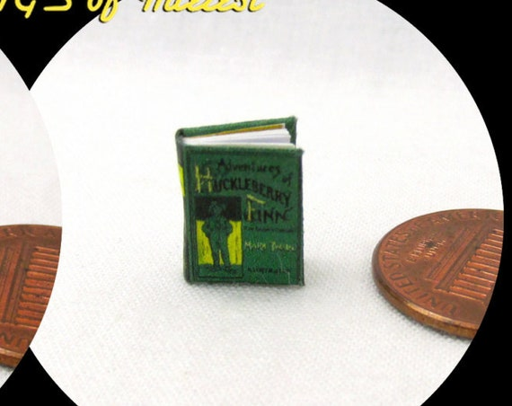 "1:24 Scale Book HUCKLEBERRY FINN Miniature Book Dollhouse Illustrated Book Half Inch 1/2"" Scale"