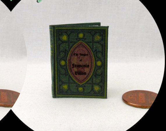 FRENCH POETRY Poems of Francois Villon Miniature Book 1:6 Scale Doll Book Barbie Scale, 12 Inch Doll Book