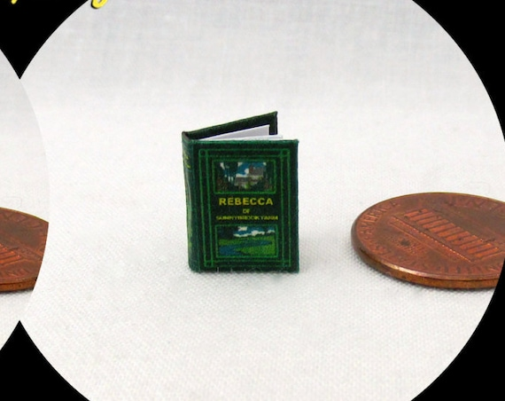 "1:24 Scale Book REBECCA Of SUNNYBROOK FARM Miniature Book Dollhouse Illustrated Book 1/2"" Scale"