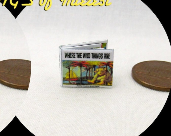 "1:24 Scale WHERE The WILD THINGS Are Dollhouse Miniature Book Illustrated Book 1/2"" Scale Book"