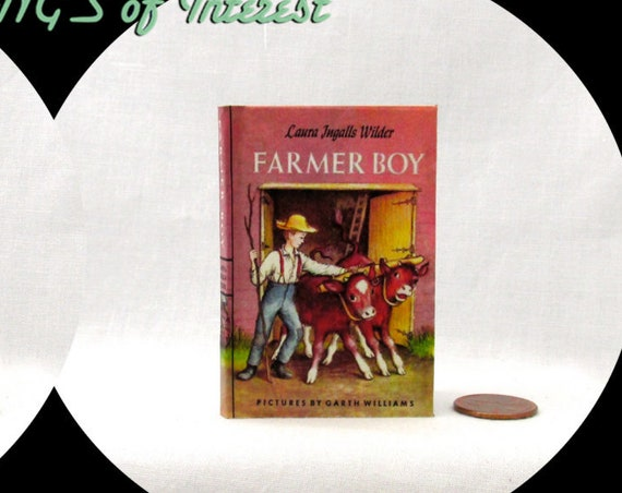 FARMER BOY Illustrated Book in 1:3 Scale Readable Book American Girl Laura Ingalls Wilder 18 inch AG Doll 1/3 Scale Little House Prairie