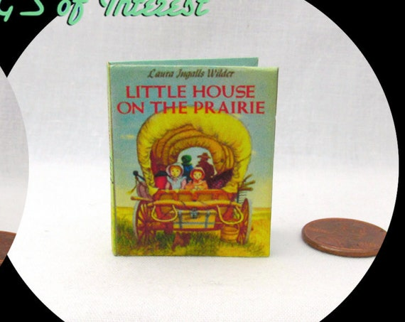 LITTLE HOUSE On The PRAIRIE 1:6 Scale Readable Illustrated Book - Blythe - Momoko - Pullip - Barbie Scale Laura Ingalls Wilder