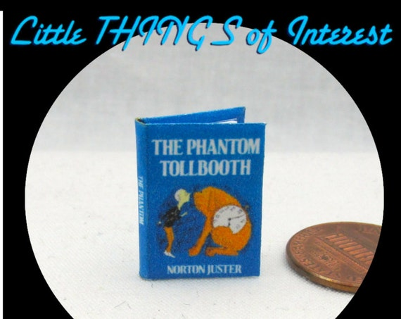 The PHANTOM TOLLBOOTH Dollhouse Miniature Book 1:12 Scale Readable Book