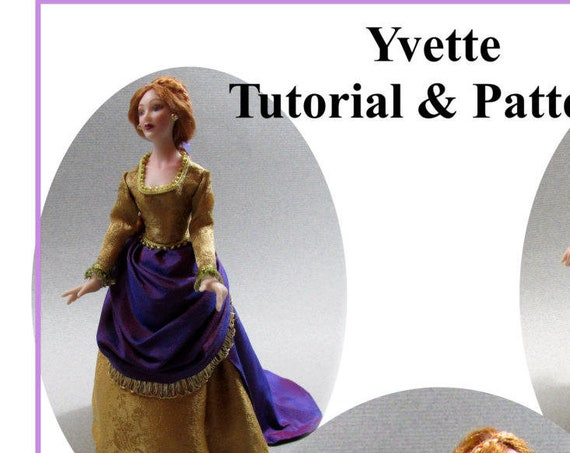 Dollhouse Doll YVETTE VICTORIAN Lady Doll Pattern Tutorial PDF Dressing Miniature Dollhouse 1:12 Scale Instant Download diy (Experienced)