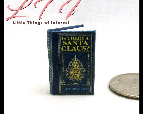 IS THERE A SANTA Claus? Dollhouse Miniatures Book 1:12 Scale Book Christmas  Readable Illustrated Book