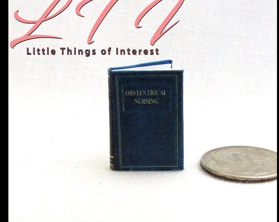 OBSTETRICS NURSING TEXTBOOK Dollhouse Miniature Book 1:12 Scale Readable Book Nurse Doctor Medical Health Medicine Human Body