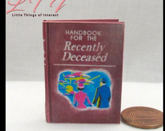 BEETLEJUICE HANDBOOK for the Recently Deceased 1:6 Scale - Bjd - Blythe - Momoko - Pullip - Barbie Scale Readable Book