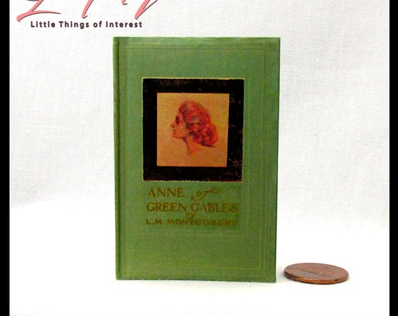 ANNE Of GREEN GABLES 1:3 Scale Readable Book American Girl Doll Book for 18 inch Ag Doll American Girl Doll Accessories School Supplies
