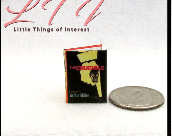 THE CRUCIBLE Miniature Book Dollhouse 1:12 Scale Readable by Arthur Miller