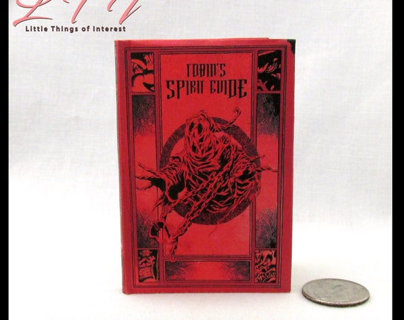 TOBIN SPIRIT GUIDE Illustrated Readable Book in 1:3 Scale Book Ghost Busters Ghouls Specters Supernatural Occurrences 18 inch Doll