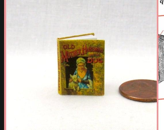 Old MOTHER HUBBARD Downloadable 1:12 Miniature Dollhouse Scale Book PDF Tutorial Printie Printable Download Nursery Rhyme Baker Hubard