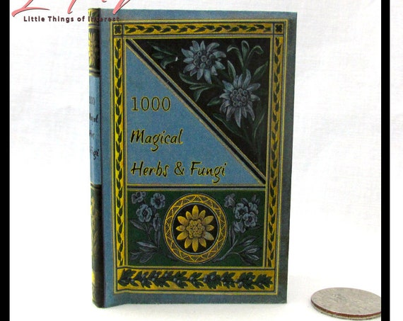ONE THOUSAND Magical Herbs And Fungi 1:3 Scale Readable Book American Girl 18 inch Illustrated Spell Popular Boy Wizard Witch Potter Magic