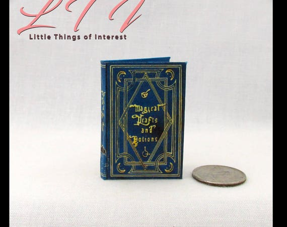 MAGICAL DRAFTS and POTIONS Magical Textbook in 1:6 Scale Illustrated Readable Spell Book Magic Wizard Witch Popular Boy Wizard Gypsy Potter