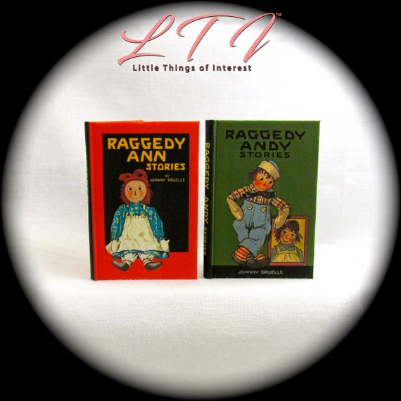 1:12 SCALE MINIATURE BOOK MORE RAGGEDY ANN /& RAGGEDY ANDY STORIES