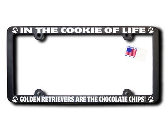 GOLDEN RETRIEVERS Cookie Of Life License Plate Frame