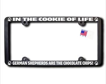 GERMAN SHEPHERDS Cookie Of Life License Plate Frame