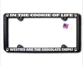 WESTIES Cookie Of Life License Plate Frame
