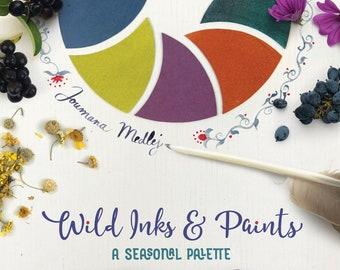 Wild Inks & Paints - A Seasonal Palette