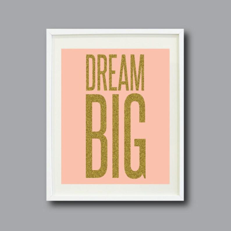 Dream Big -8x10 - Pink with Gold Glitter Text- Typography Art Print - Wall  Art - Home Decor - Nursery - Kids Room