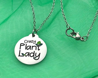 Crazy Plant Lady Pendant Necklace 18 inch Stainless Steel Gift for Plant Lovers with a Green Thumb for Planting or Houseplants