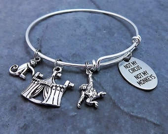Not My Circus Not My Monkeys Charm Bracelet, Expandable Bangle - Proverb Quote Jewelry - Gift for Her - Laser Engraved Pendant