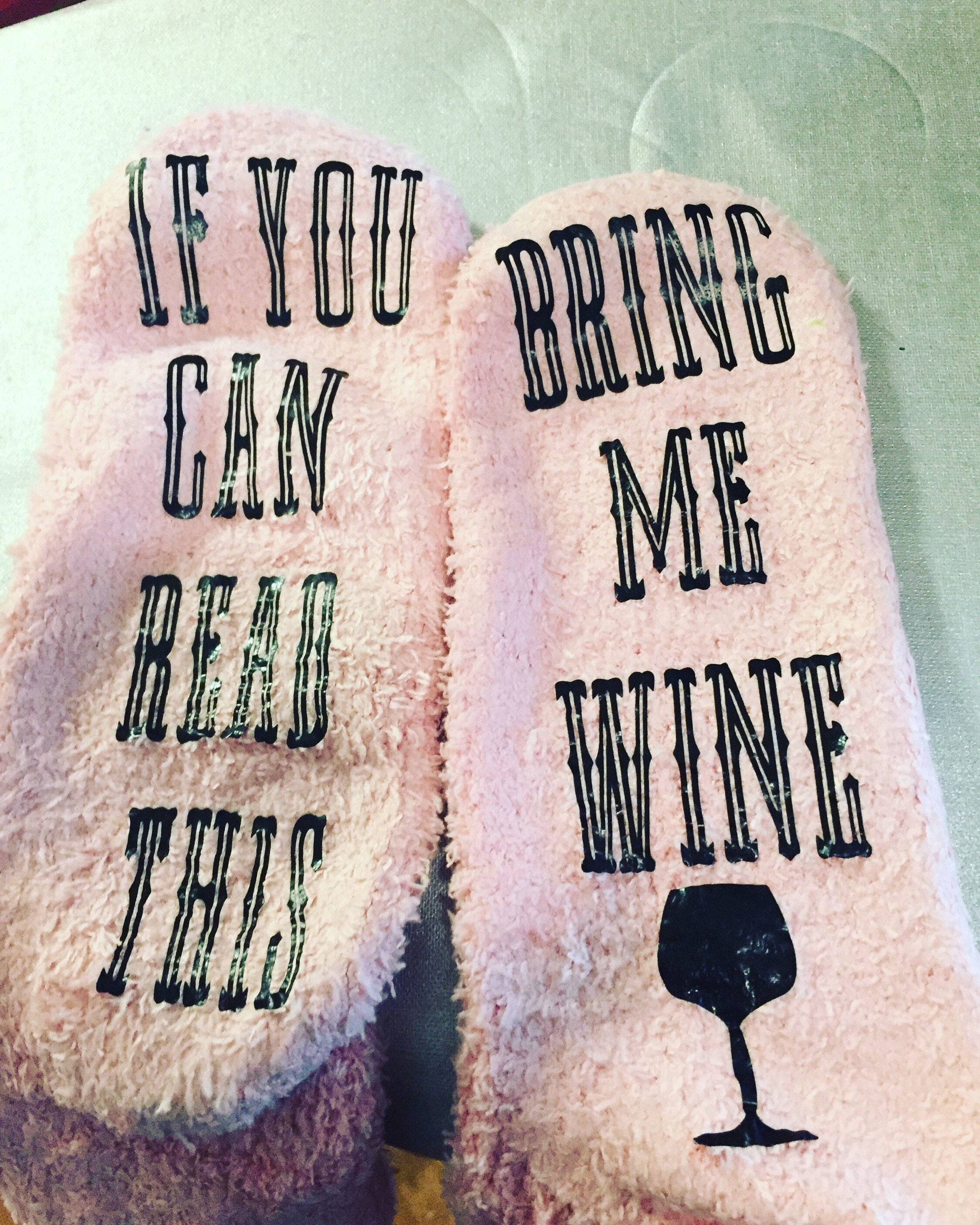 Fuzzy socks with customizable saying on the bottom are a must have gift for the woman who's always cold