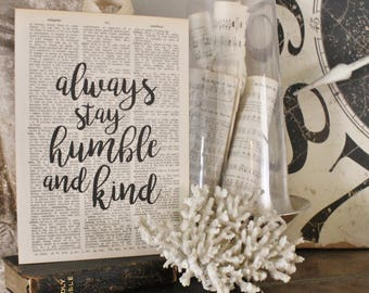 Always Stay HUMBLE and KIND Wood Sign Vintage Dictionary Art Print Book Page Wall Verse Farmhouse Decor Wedding Scripture Fixer Upper Decor
