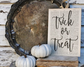 TRICK or TREAT Sign Dictionary Book Page Wall Art Print HALLOWEEN Sign  Farmhouse Decor Fixer Upper Decor Holiday Sign