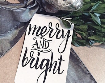 MERRY and BRIGHT Christmas Gift Tags Calligraphy Black White Hand Lettered Farmhouse Christmas Decor Card French Shabby Gift