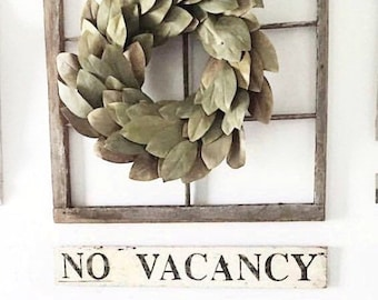 NO VACANCY Sign Farmhouse Sign Salvage Barn Wood Architectural Reclaimed White Chippy Paint Wall Rustic Fixer Upper Decor