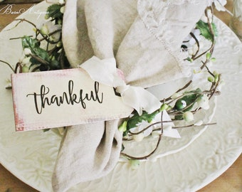 THANKFUL Gift Tags Thanksgiving Place Card Napkin Ring Name Card Hand Lettered Calligraphy Farmhouse Thanksgiving Fall Decor Tablescape
