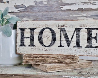 HOME Farmhouse Sign Painted Salvage Barn Wood Reclaimed White Chippy Paint French Architectural Farmhouse Decor Painted Fixer Upper Decor