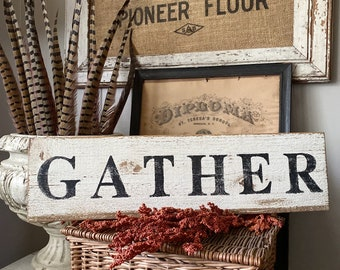 GATHER Sign Salvage Barn Wood Fall Farmhouse Decor Reclaimed White Chippy Paint Country Architectural  Painted Rustic Wall Primitive Sign