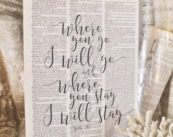 Where You Go I Will Go Stay Sign Vintage Dictionary Art Print Bible Scripture Verse Farmhouse Decor Valentine Wedding Decor